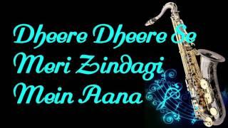 #122:-Dheere Dheere Se Meri Zindagi Mein Aana | Ashiqui | Instrumental |Saxophone Cover