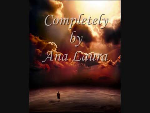 Completely by Ana Laura lyrics