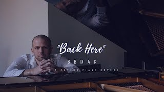 "BBMak - ""Back Here"" [Kit Taylor piano cover]"