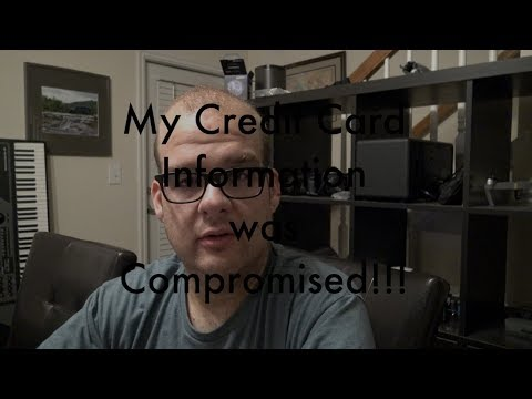 My Credit Card Was Compromised