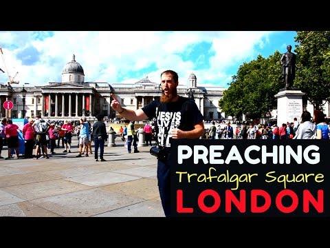 Street Preaching at Trafalgar Square in London, England