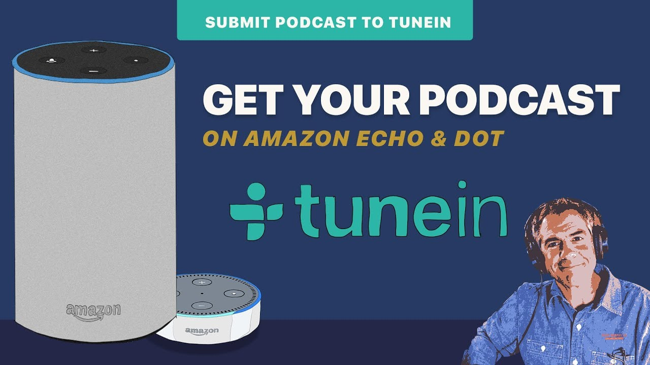 How to Listen To Your Podcast on Amazon Echo or Dot