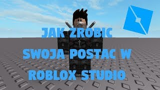 Roblox Studio How to make your character