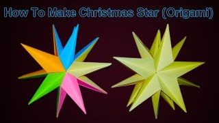 How To Make Christmass Star Use Paper (Origami) Naniscraft