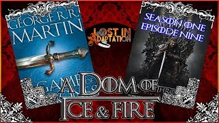 Game of Thrones S1 E9, Lost in Adaptation ~ The Dom