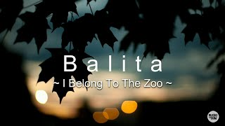 Balita - I Belong to the Zoo