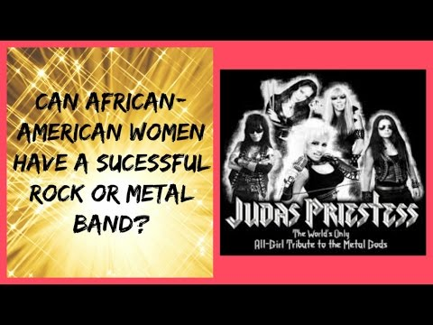 Can African-American Women Have A Successful Rock Or Metal Band?