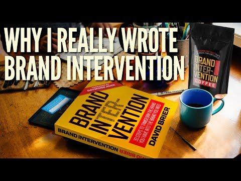 Brand Intervention: How to Brand for Entrepreneurs, Startups, and Innovators