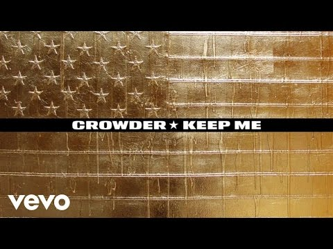 Crowder - Keep Me (Audio)