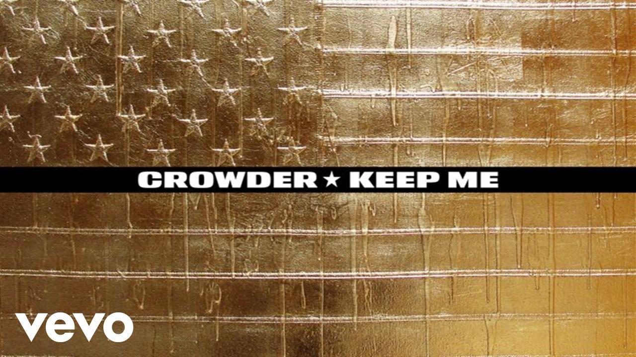 crowder-keep-me-audio-crowdervevo