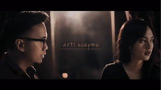 Arti Ucapmu - Adera (Official Video)