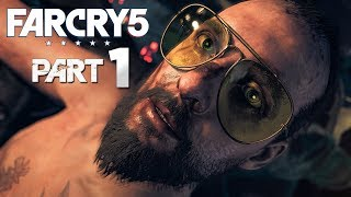 Far Cry 5 Gameplay Walkthrough Part 1 [Mission 1: THE WARRANT] - W/Commentary