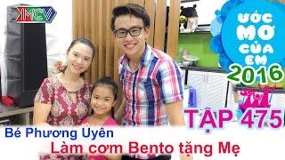 Quang Bảo giúp bé làm cơm bento tặng mẹ | ƯỚC MƠ CỦA EM | Tập 475 | 10/11/2016
