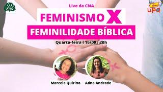Live CNA #200916_20h Feminismo e Feminilidade Bíblica