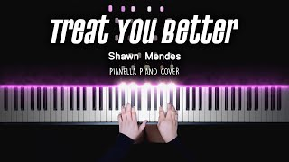 Shawn Mendes - Treat You Better | Piano Cover by Pianella Piano видео