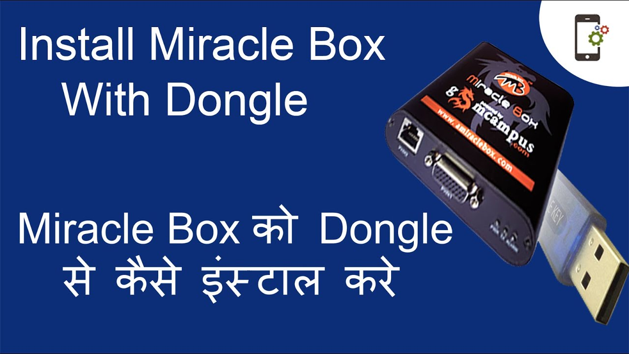 Miracle Box with key Dongle: Installation - RepairMyMobile in