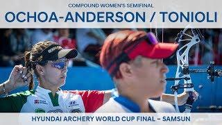 Linda Ochoa-Anderson v Marcella Tonioli – compound women's semifinal | Samsun 2018