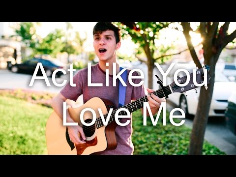 Act Like You Love Me - Shawn Mendes (Acoustic Cover)