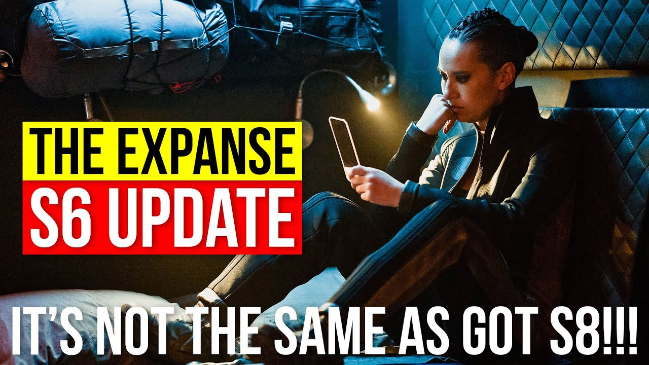 The EXPANSE Season 6 Being Short is not the Same as Game of Thrones