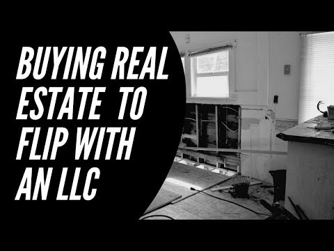Buying Flip Property With a LLC