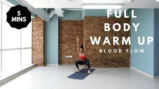 5 minute Warm Up: Full Body Blood Circulation