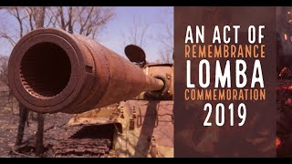 An Act of Remembrance - Lomba Commemoration 2019