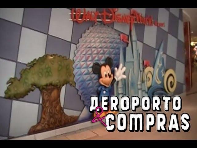 Aeroporto e Compras - Orlando, Flórida - Diário de viagem [Parte 1] Vídeos De Viagens