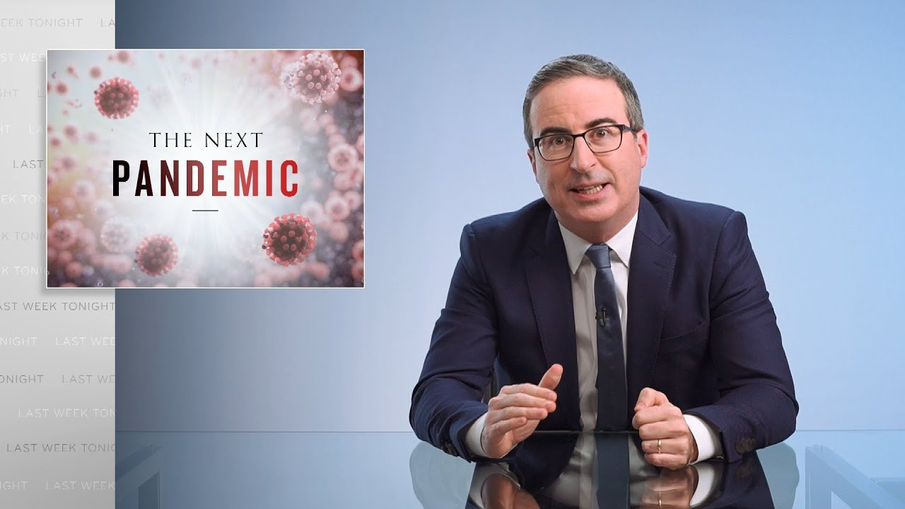 The Next Pandemic: Last Week Tonight with John Oliver (HBO)
