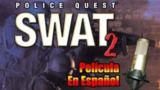Police Quest: S.W.A.T. 2 - Película en español