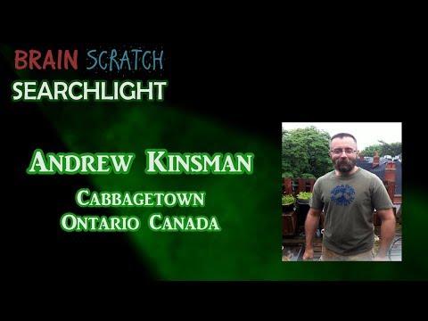 Andrew Kinsman on BrainScratch Searchlight