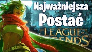 Najważniejsza Postać w League of Legends