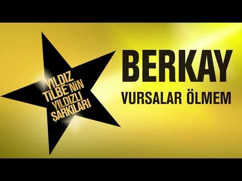 Berkay - Vursalar Ölmem (Yıldız Tilbe'nin Yıldızlı Şarkıları)
