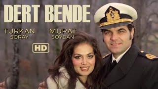 Dert Bende Türk Filmi  FULL HD  Türkan Şoray  Murat Soydan