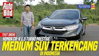 Honda CR-V Turbo 2017 | Test Drive I Auto Bild Indonesia supported by TOP 1