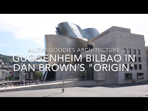 Guggenheim Bilbao in Dan Brown