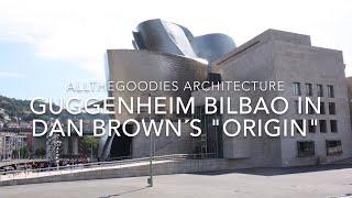 Скачать Guggenheim Bilbao In Dan Brown S Origin