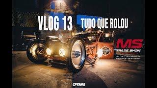 VLOG #13 - Perdeu o MS Trade Show em Curitiba ? Nós mostramos como foi thumbnail