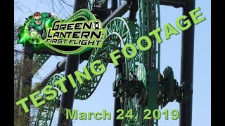 Green Lantern First Flight TESTING Footage: Six Flags Magic Mountain, 3/24/19
