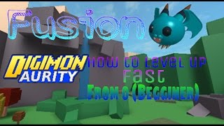 Digimon Aurity/How to level up fast from 0/Roblox