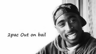 2pac Out on bail(mp3)+Download