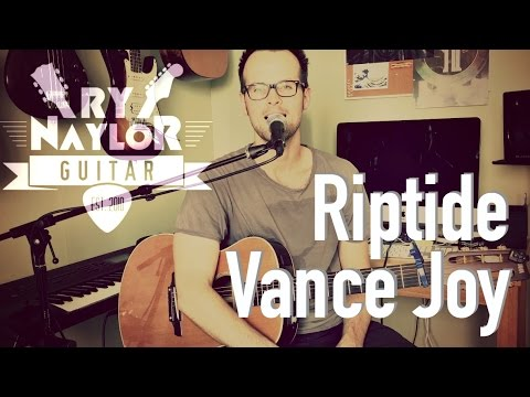 Riptide Guitar Lesson (Vance Joy) Guitar Tutorial | Chords and Tabs ...