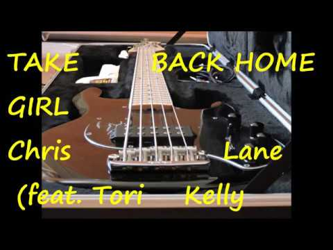 Chris Lane feat  Tori Kelly   Take Back Home Girl (BASS COVER)