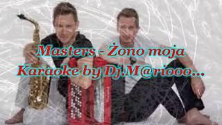 Karaoke Masters - Żono moja