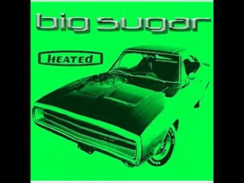 Big Sugar - Turn The Lights On (HD)