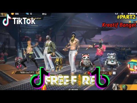 Tik Tok Free Fire Kreatif Dan Lucu Terbaru Ff Tiktok Part2 Youtube