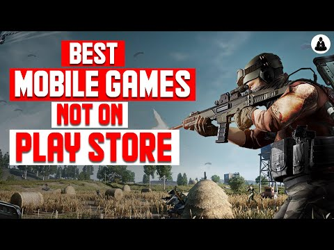 Must Play Android Games Not On Play Store