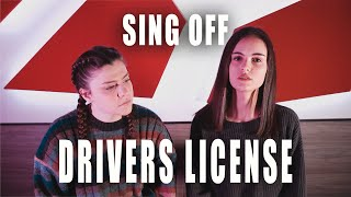 Driver's License - Olivia Rodrigo | Opposite SING OFF