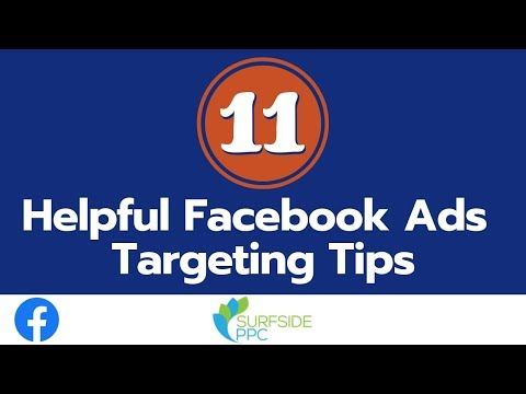 11 Helpful Facebook Ads Targeting Tips - How to Build Effective Facebook Ads Audiences