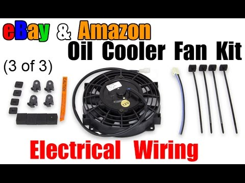 oil cooler fan - wiring (part 3) - youtube  youtube