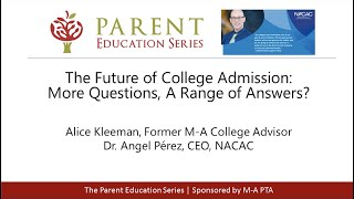 The Future of College Admission: More Questions, A Range of Answers?
